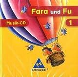 Fara und Fu - Ausgabe 2007: Musik - CD für das 1. Schuljahr
