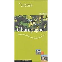 Vacances en Champagne