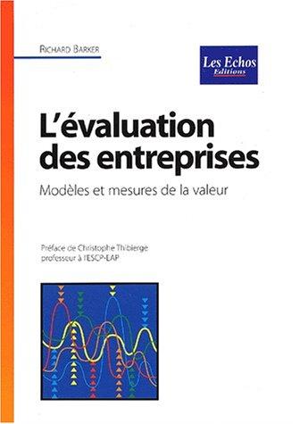 L'valuation des entreprises : Modles et mesures de la valeur