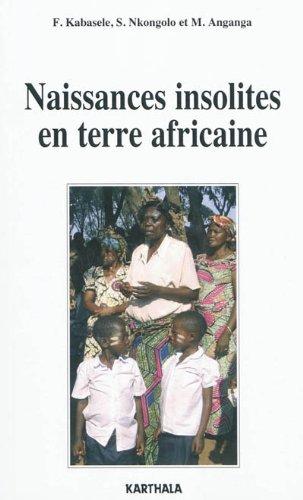 Naissances insolites en terre africaine