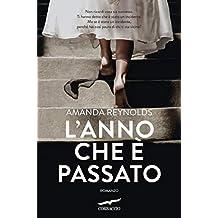 L'anno che è passato (Italian Edition)