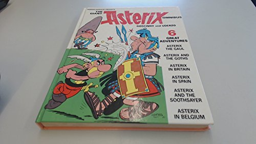 Giant Asterix Omnibus: Asterix the Gaul, Asterix and the Goths, Asterix in Britain, Asterix in Spain, Asterix and the Soothsayer and Asterix in Belgium par  Goscinny, Uderzo