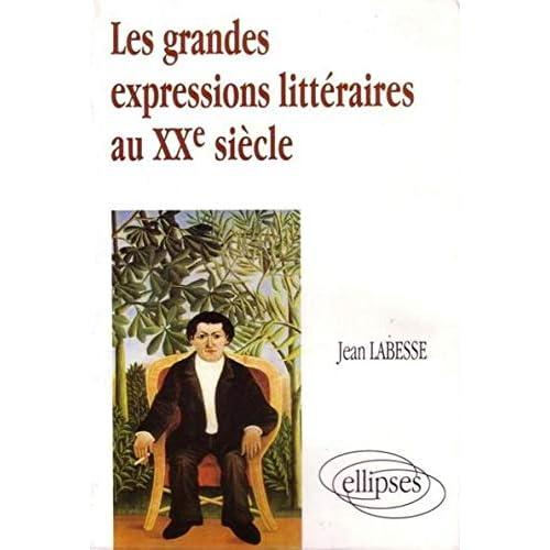 Les grandes expressions littéraires du XXe siècle