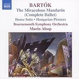 Bartok : le Mandarin merveilleux  (ballet intégral) - Suite de danses...