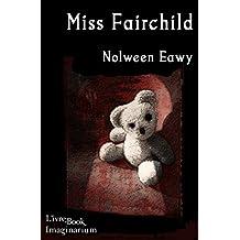 Miss Fairchild (Imaginarium)