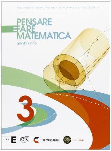 Pensare e fare matematica. Per le Scuole superiori. Con espansione online: 3