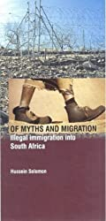 Of Myths & Migration: Illegal Immigration Into South Africa
