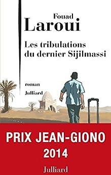 Les Tribulations du dernier Sijilmassi par [LAROUI, Fouad]