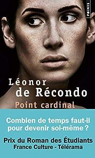 Point Cardinal par Léonor de Recondo
