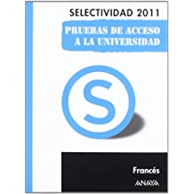 Francés. Pruebas de Acceso a la Universidad. (Selectividad/PAU 2011)