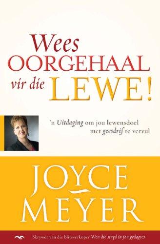 Wees oorgehaal vir die lewe! (Afrikaans Edition)