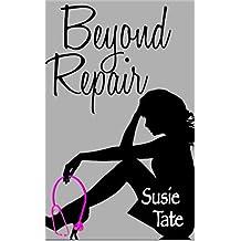 Beyond Repair (English Edition)