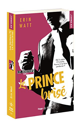 Les héritiers - tome 2 Le prince brisé