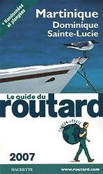 Martinique, Dominique, Sainte-Lucie