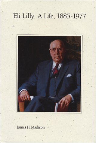 eli-lilly-a-life-1885-1977-a-life-1885-1977