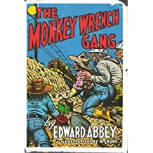The Monkey Wrench Gang by Edward Abbey (1985-02-24)