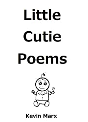 Little Cutie Poems (English Edition)