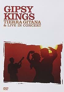 Gipsy Kings - Tierra Gitana + Live in Concert [(E TIERRA GITANA)]