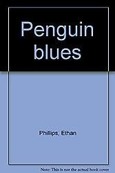 Penguin blues