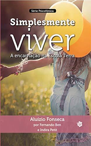 Simplesmente Viver (Série psicofonica Livro 2) (Portuguese Edition) - Petite-serie