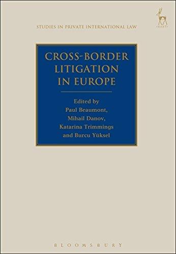 Cross-Border Litigation in Europe (Studies in Private International Law)
