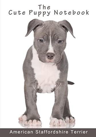 The Cute Puppy Notebook - American Staffordshire Terrier