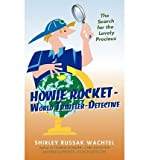[ HOWIE ROCKET--WORLD TRAVELER-DETECTIVE: THE SEARCH FOR THE LOVELY PRECIOUS ] by Shirley Russak Wachtel, Russak Wachtel ( Author) Jan-2010 [ Paperback ]