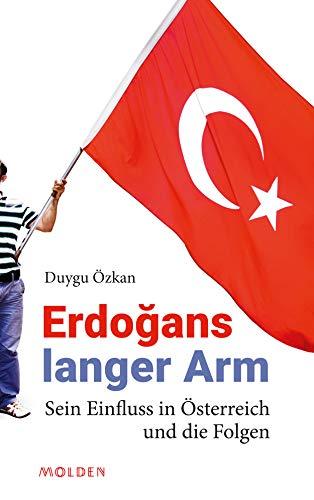 Erdoğans langer Arm: Sein Einfluss in Österreich und die Folgen