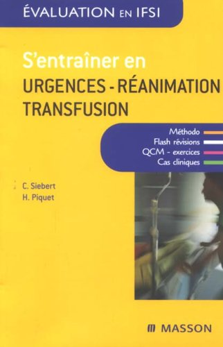 S'entraîner en urgence-réanimation-transfusion