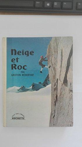 Neige et roc par Rébuffat Gaston