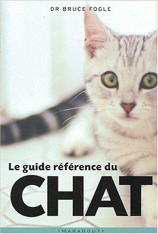Le Guide référence du chat