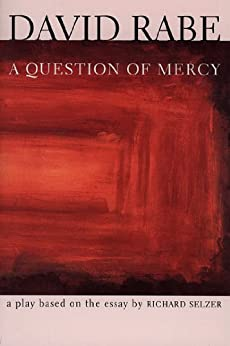based by david essay mercy play question rabe richard selzer