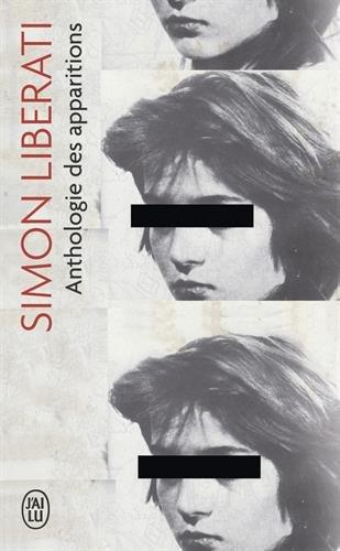 Anthologie des apparitions par Simon Liberati