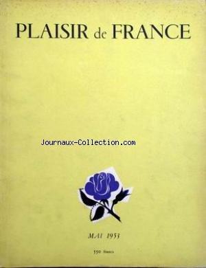 PLAISIR DE FRANCE [No 180] du 01/05/1953 - A LA DECOUVERTE DE VINCENNESET DE SAINT-DENIS - ENTRE PARIS ET LA MER UN GLACIS DE GISANTS - AUSSI LONGTEMPS QU'IL Y AURA DES LIVRES - ROLAND PETIT - METAMORPHOSES - SALLE A MANGER - HENRY DE MONTHERLANT - RYTHMES DE PARIS - LES DISQUES - - LES LIVRES - LA PHOTOGRAPHIE.