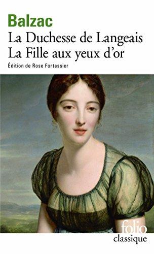 La Duchesse de Langeais - La Fille aux yeux d'or par Honoré de Balzac