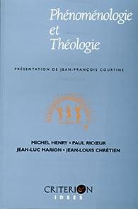 Phénoménologie et théologie par Michel Henry