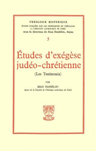 Etudes d'éxégèse judéo-chrétienne, Les testimonia par Daniélou Jean