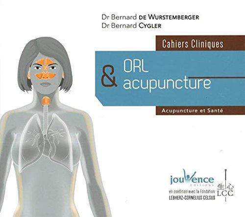 Orl et acupuncture par Bernard de Wurstemberger