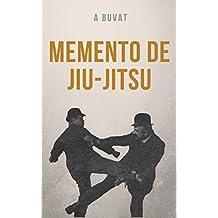 Memento de jiu-jitsu: (1906) (French Edition)