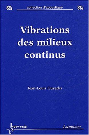Vibrations des milieux continus