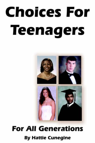 Choices For Teenagers For All Generations