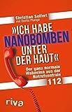 'Ich habe Nanobomben unter der Haut!': Der ganz normale Wahnsinn aus der Notrufzentrale 112