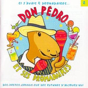 """Afficher """"Don Pedro et ses dromadaires"""""""