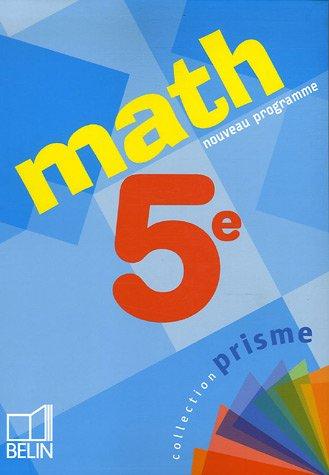 Math 5e par Cécile Bocle, Nadine Jacob, Alain Sitbon, Jean Vissio, Isabelle Xoual