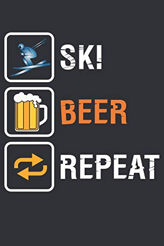 Ski Beer Repeat: Journal for Skiing lovers and Skiers
