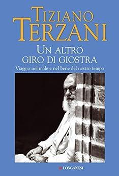 Un altro giro di giostra (Il Cammeo) di [Terzani, Tiziano]