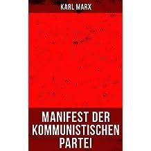 Karl Marx: Manifest der Kommunistischen Partei (German Edition)
