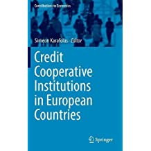 Credit Cooperative Institutions in European Countries (Contributions to Economics)