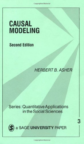 Causal Modeling (Quantitative Applications in the Social Sciences) by Herbert Asher (1983-01-01)