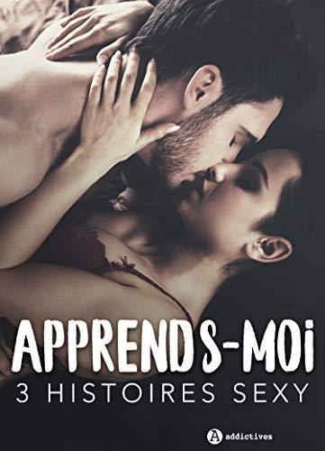 Couverture du livre Apprends-moi - 3 histoires sexy